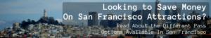 San Francisco Pass comparison