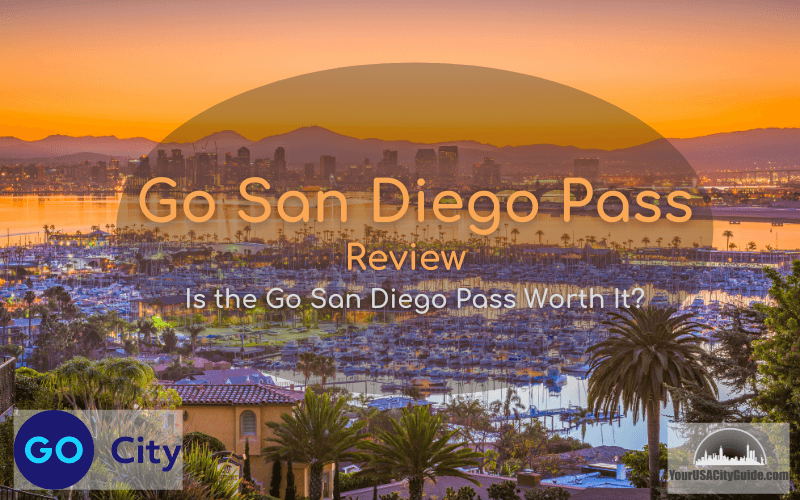 Go San Diego Pass Review 2021
